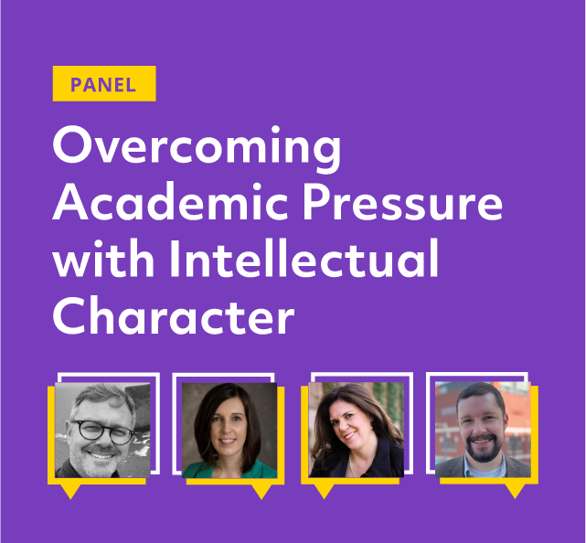 Overcoming Academic Pressure With Intellectual Character
